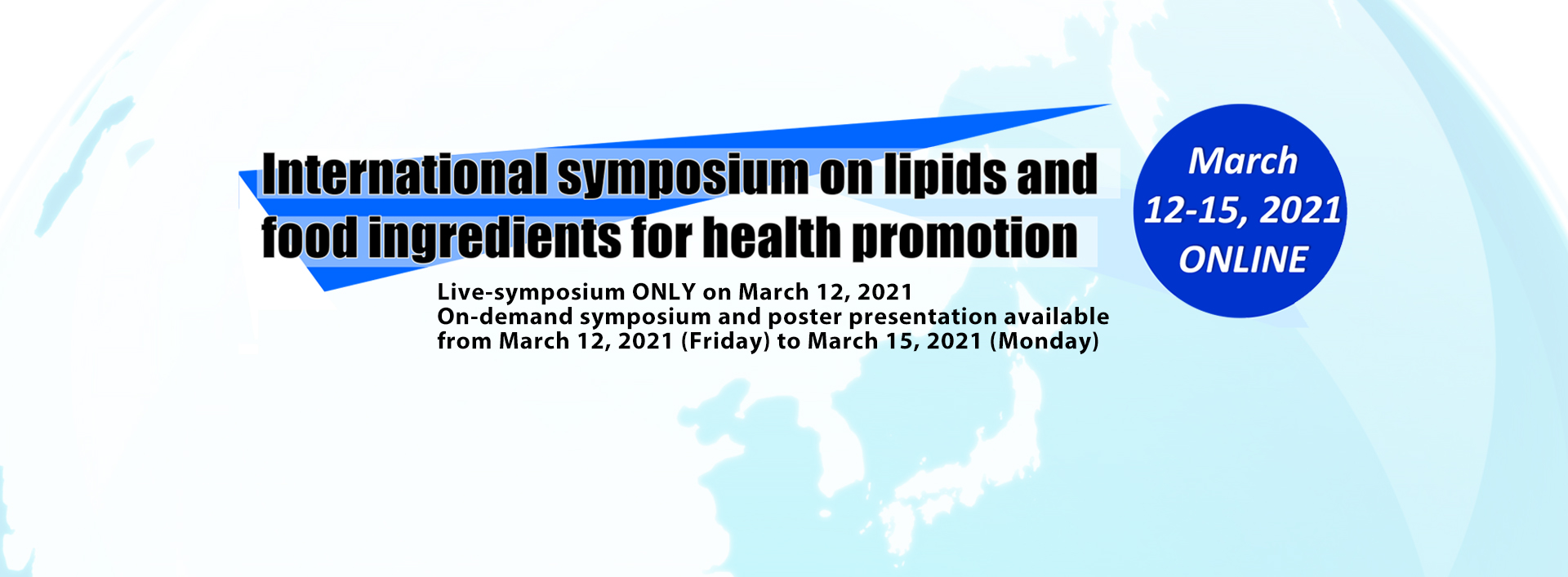 International symposium on lipids  and food ingredients for health promotion